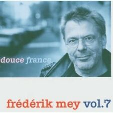 REINHARD FREDERIK MEY - FREDERIK MEY VOL.7-DOUCE FRANCE  CD 14 TRACKS POP NEW!