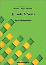 Garment Design Textbook 4 Jackets and Vests Bunka Fashion Series Bunka Fashion
