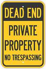 "12""X18"" DEAD END PRIVATE PROPERTY NO TRESPASSING SIGNS Heavy Duty Metal Road"