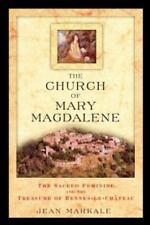 Church of Mary Magdalene  Sacred Feminine & Treasure of Rennes-le Chateau NEW PB