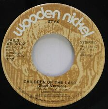 Rock Promo 45 Styx - Children Of The Land / Lady On Wooden Nickel Records