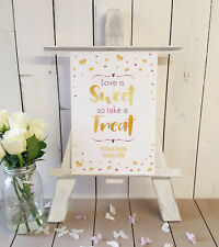 Personalised Sweet table wedding sign love is sweet take a treat pink GOLD A4