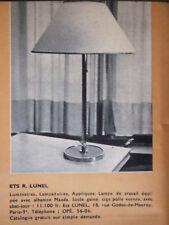 PUBLICITÉ PRESSE 1954 LUNEL LUMINAIRES LAMPADAIRES LAMPE DE TRAVAIL -ADVERTISING