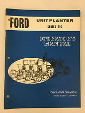 Ford Tractor Series 310 Unit Planter Operator's Manual