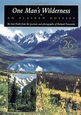 One Mans Wilderness: An Alaskan Odyssey