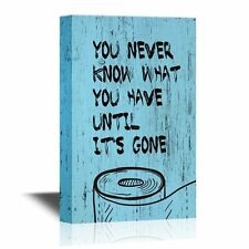 wall26 - Bathroom Canvas - You Never Know What You Have Until It's Gone - 12x18