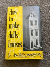 How To Make Dolls' Houses By Audrey Johnson