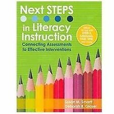 Next Steps in Literacy Instruction: Connecting Assessments to Effective