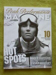PEAK PERFORMANCE MAGAZINE / WINTER 2006 / HOT SPOTS - COLD COMFORT