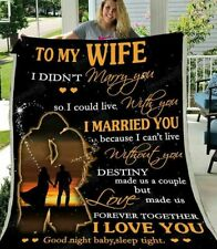 To My Wife I Married You Because I Can't Live Without You Fleece Blanket