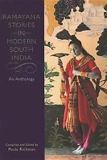 Ramayana Stories in Modern South India : An Anthology (2008, Paperback)