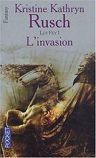 Les Fey 1.L'invasion.Kristine Kathryn RUSCH.Pocket Fantasy SF14A