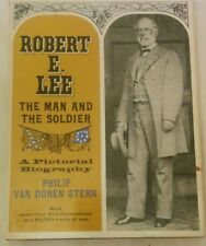 Robert E.Lee The Man and the Soldier/Pictorial Biography/1963/First Edition