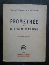 Gabriel TRARIEUX d'Egmont - PROMETHEE ou le mystère de l'homme - NICLAUS 1939