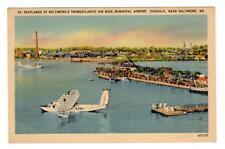 MD - DUNDALK BALTIMORE MARYLAND  Postcard SEAPLANES AIRPORT TRANSATLANTIC BASE