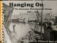 Hanging On: The Gloucester Waterfront in Change, 1927-1948