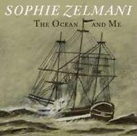 "SOPHIE ZELMANI ""THE OCEAN AND ME"" CD NEU"