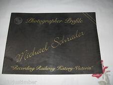 Victorian Railways - Photographer Profile - Michael Schrader - Train Hobby