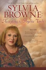 Sylvia Browne: Accepting the Psychic Torch-ExLibrary