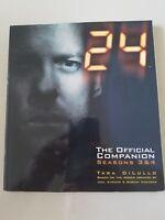24 THE OFFICIAL COMPANION SEASON 3 & 4 SOFTCOVER BOOK by TARA DiLULLO UNREAD