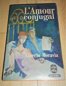 Alberto Moravia «L'Amour conjugal» (Livre de Poche n°960, 1968)