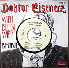 Single / DOKTOR EISENERZ / MUSTERPRESSUNG /  AUSTRIA / RARITÄT /
