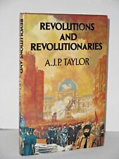 Revolutions and Revolutionaries by A. J. P. Taylor New 1980, Hardcover