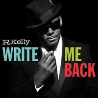 R. KELLY - WRITE ME BACK [DELUXE EDITION] [BONUS TRACKS] NEW CD