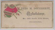 Victorian Trade Card - Theo. M. Dougherty, a Philadelphia Upholsterer
