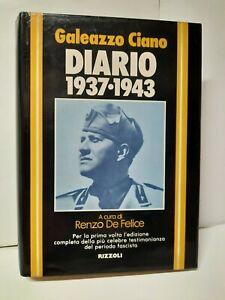Galeazzo Ciano - Diario 1937-1943 - Rizzoli - Prima edizione Maggio 1980