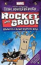 Marvel Rocket and Groot: Stranded on Planet Shopping Mall (Marvel Fiction) by Eg
