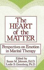 The Heart Of The Matter: Perspectives On Emotion In Marital:-ExLibrary