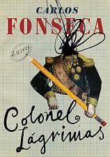 Colonel Lagrimas, Carlos Fonseca, Very Good Book