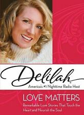 Love Matters by Delilah (2008, Hardcover)