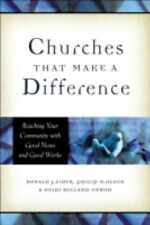 Churches That Make a Difference : Reaching Your Community with Good News and...