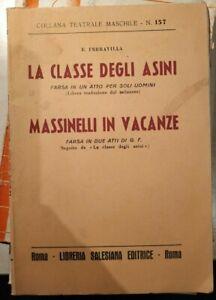 LA CLASSE DEGLI ASINI MASSINELLI IN VACANZE collana teatrale maschile SALESIANA