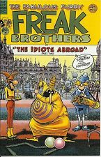 "THE FABULOUS FURRY FREAK BROTHERS COMIC #9  ""THE IDIOTS ABROAD"" MINT CONDITION"