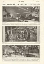 1918  ANTIQUE PRINT- WW1 - THE BLOCKING OF OSTEND