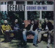 Default-Count On Me cd maxi single 2 tracks Sealed