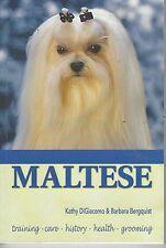 MALTESE / TRAINING CARE , HISTORY & HEALTH pbl 2001