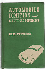 AUTOMOBILE IGNITION & ELECTRICAL EQUIPMENT - KUNS & PLUMRIDGE vintage 1947   by