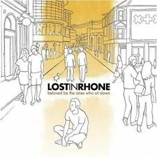 LOST IN RHONE - Beloved Be The Ones Who Sit Down CD