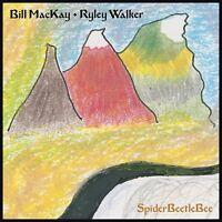BILL/WALKER,RYLEY MACKAY - SPIDERBEETLEBEE   CD NEUF