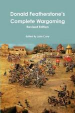 Donald Featherstone's Complete Wargaming Revised Edition (Paperback or Softback)