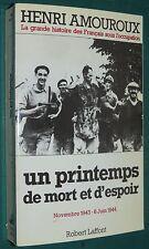 WWII un printemps de mort et d'espoir AMOUROUX Histoire des Français Occupation