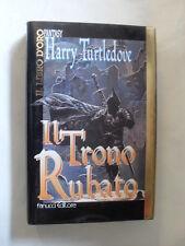 TURTLEDOVE - IL TRONO RUBATO - FANUCCI