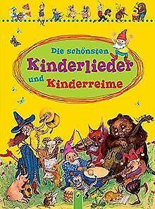 Die schönsten Kinderlieder und Kinderreime | Buch | Zustand gut