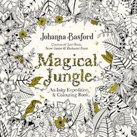 Magical Jungle: An Inky Expedition & Colouring Book | Johanna Basford