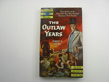 The Outlaw Years, Robert Coates, Pennant Paperback, Early Printing, 1954