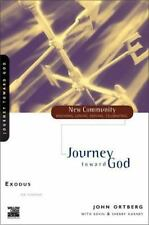 Exodus : Journey Toward God by Bill Hybels and John Ortberg (1999, Paperback)